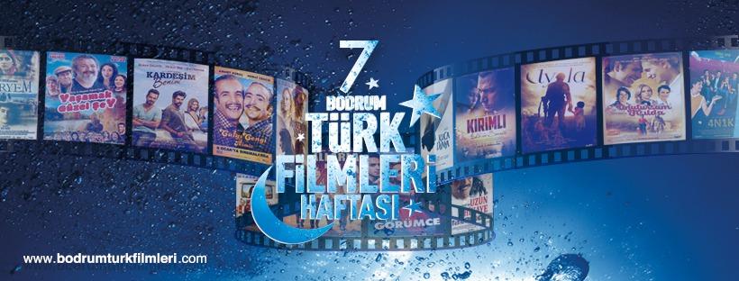 7. Bodrum Türk Filmleri Haftası